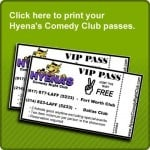 Hyena's Comedy Club VIP Passes
